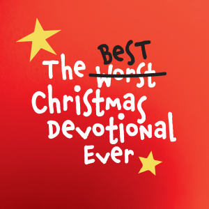 Best Christmas Devotional Ever.The Best Christmas Pageant Ever The Musical First Baptist